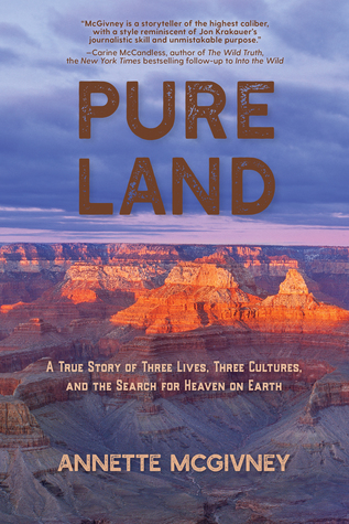 Pure Land: A True Story of Three Lives, Three Cultures, and the Search for Heaven on Earth