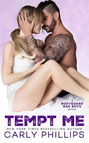 Tempt Me (Bodyguard Bad Boys, #2)