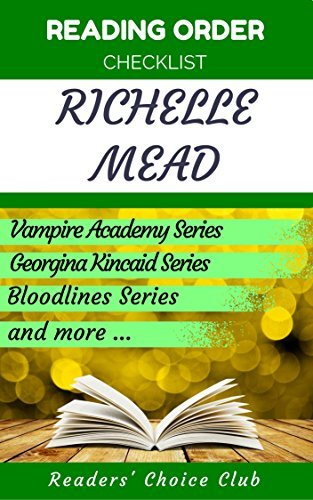 Reading order checklist: Richelle Mead - Series read order: Vampire Academy Series, Georgina Kincaid Series, Bloodlines Series and more!
