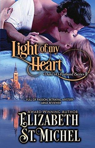 Light of My Heart (Duke of Rutland, #2)