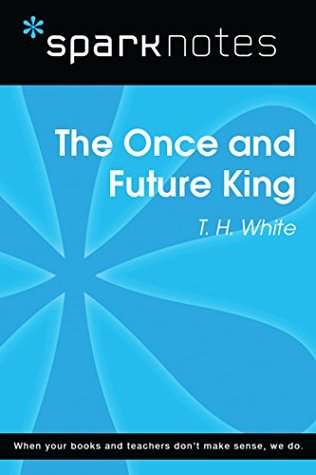 The Once and Future King (SparkNotes Literature Guide) (SparkNotes Literature Guide Series)