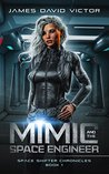 Mimic and the Space Engineer (Space Shifter Chronicles #1)