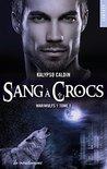 Wariwulfs - tome 1 Sang à crocs by Kalypso Caldin