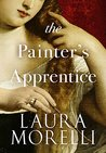 The Painter's Apprentice: A Novel of 16th-Century Venice (Venetian Artisans #1)
