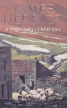 If Only They Could Talk by James Herriot