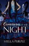 Creatures of the Night (The Creatures Series, #1)
