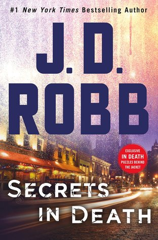 Book Review: Secrets in Death by J.D. Robb