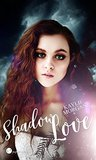 Shadow Love by Kaylie Morgan