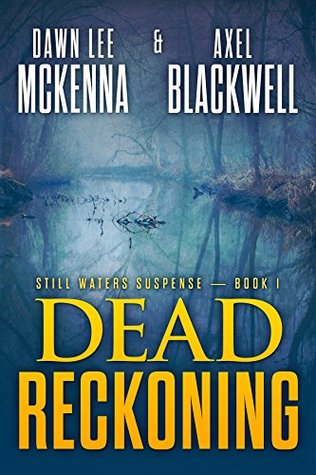 Dead Reckoning (The Still Waters Book 1)