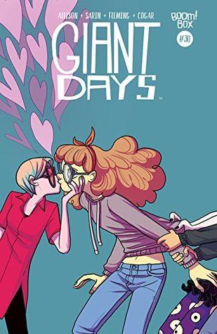 Giant Days, Vol. 30 (Giant Days, #30)