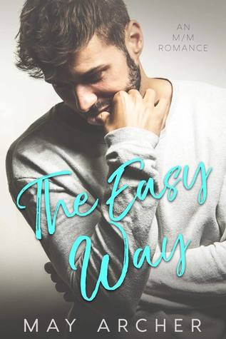 Book Review: The Easy Way (The Way Home #1) by May Archer