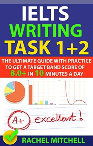 ielts writing task 1 2 the ultimate guide with practice to get a rh goodreads com ielts - the complete guide to task 1 writing by phil biggerton ielts - the complete guide to task 1 writing by phil biggerton pdf