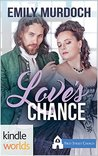 Love's Chance (Sweet Grove Beginnings #2)