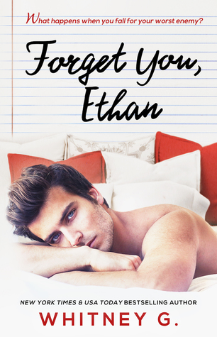 Forget You, Ethan (Whitney G.)