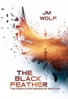 The Black Feather (The Angels and Demons of Babylon #1)