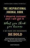 The Inspirational Journal Book by Shalu Sharma