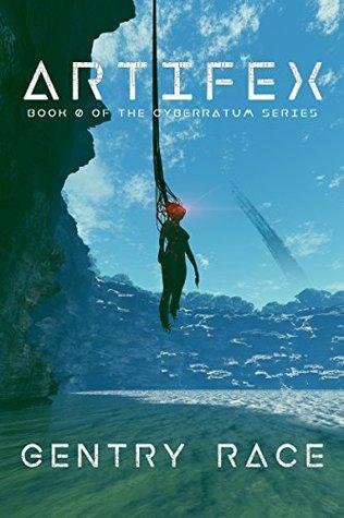 ARTIFEX: Book 0 of The Cyberratum Series