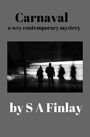 Carnaval by S.A. Finlay