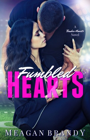 Fumbled Hearts (A Tender Hearts Novel)