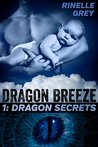 Dragon Secrets (Dragon Breeze Book 1)