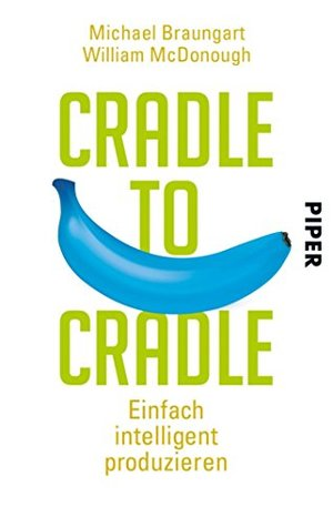 cradle-to-cradle-einfach-intelligent-produzieren