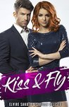 Kiss & Fly by Sofille Deleste