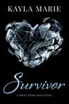Survivor by Kayla Marie