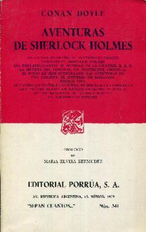 Aventuras de Sherlock Holmes. Un crimen extraño. El intérprete griego. Triunfos de Sherlock Holmes. Los tres estudiantes. El mendigo de la cicatriz. KKK La muerte del coronel. Un protector original. El novio de miss Sutherland y otros