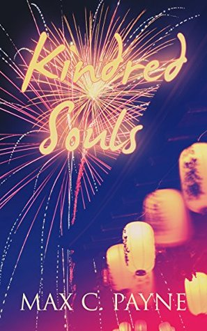 Book Review: Kindred Souls by Max C. Payne
