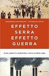 Effetto serra effetto guerra. Clima, conflitti, migrazioni: l'Italia in prima linea.