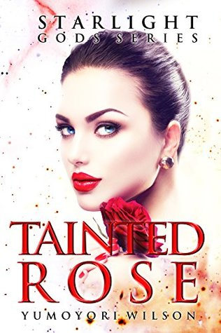 Tainted Rose (Starlight Gods #2)