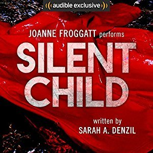 Cover of Silent Child by Sarah A. Denzil