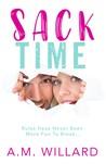 Sack Time by A.M. Willard