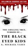The Chilling, True Terror of the Black-Eyed Kids: A Monster Compilation