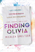 Finding Olivia (Trace + Oli...