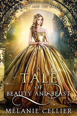 A Tale Of Beauty And Beast By Melanie Cellier