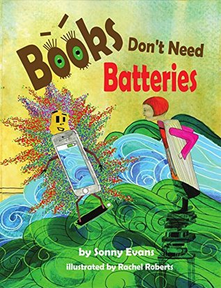 Books Don't Need Batteries