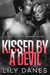 Kissed by a Devil by Lily  Danes