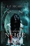 Blanche Neige by L.P. Sicard