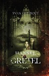 Hansel et Gretel by Yvan Godbout