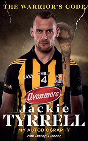 Jackie Tyrrell: The Warrior's Code: My Autobiography