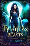 Beauty's Beasts (Poison Courts, #2)