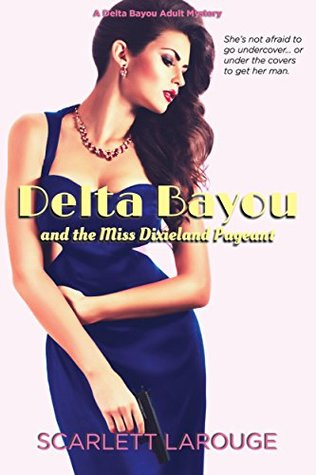 Delta Bayou and the Miss Dixieland Pageant