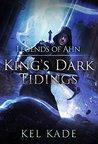 Legends of Ahn (King's Dark Tidings, #3)