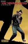 The Walking Dead, Issue #173 by Robert Kirkman