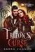 Triton's Curse (Willow Harbor, #4)