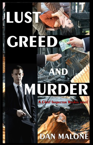 Lust, Greed and Murder