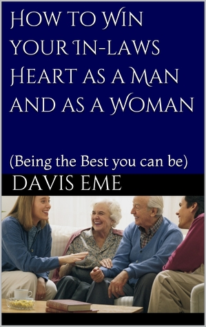 How to Win Your In-Laws Heart as a Man and as a Woman