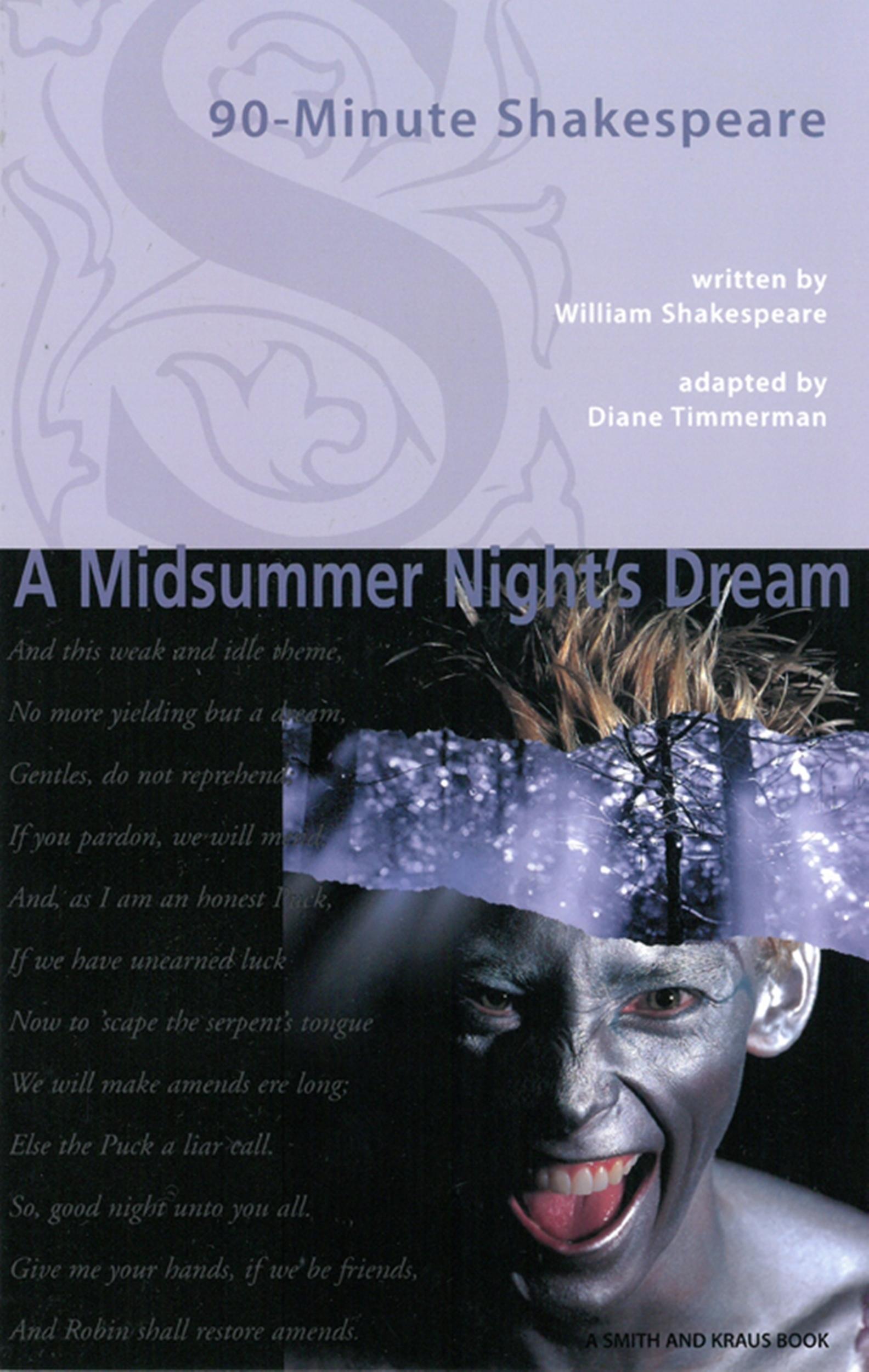 90-Minute Shakespeare: A Midsummer's Night Dream