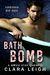 Bath Bomb: Forbidden Bad Boys